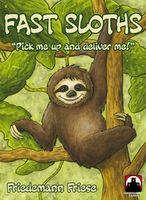 Fast Sloths