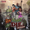 Run Fight or Die: Reloaded