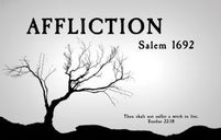 AFFLICTION: Salem 1692