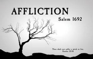 AFFLICTION: Salem 1692