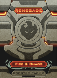 Renegade: Booster Pack 2 - Fire & Chaos