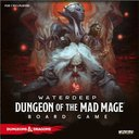 Waterdeep: Dungeon of the Mad Mage (Premium edition)