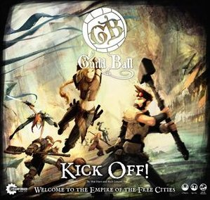 Guild+Ball%3A+Kick+Off%21