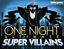 One+Night+Ultimate+Super+Villains