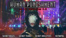 Human Punishment: Social Deduction 2.0
