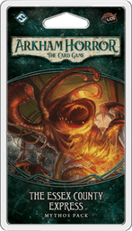 Arkham Horror: The Card Game - The Essex County Express - Mythos Pack