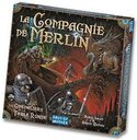 Les Chevaliers de la Table Ronde: La compagnie de Merlin