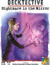 Decktective: Nightmare in the Mirror
