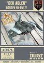 "Dust Tactics: Horten HO-347 - ""Der Blitz"" / ""Der Adler"""