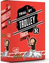 Trial by Trolley: R-Rated Track Expansion