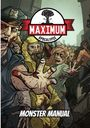 Maximum Apocalypse the Roleplaying Game Monster Manual