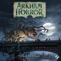 Arkham Horror (Third Edition): Dead of Night
