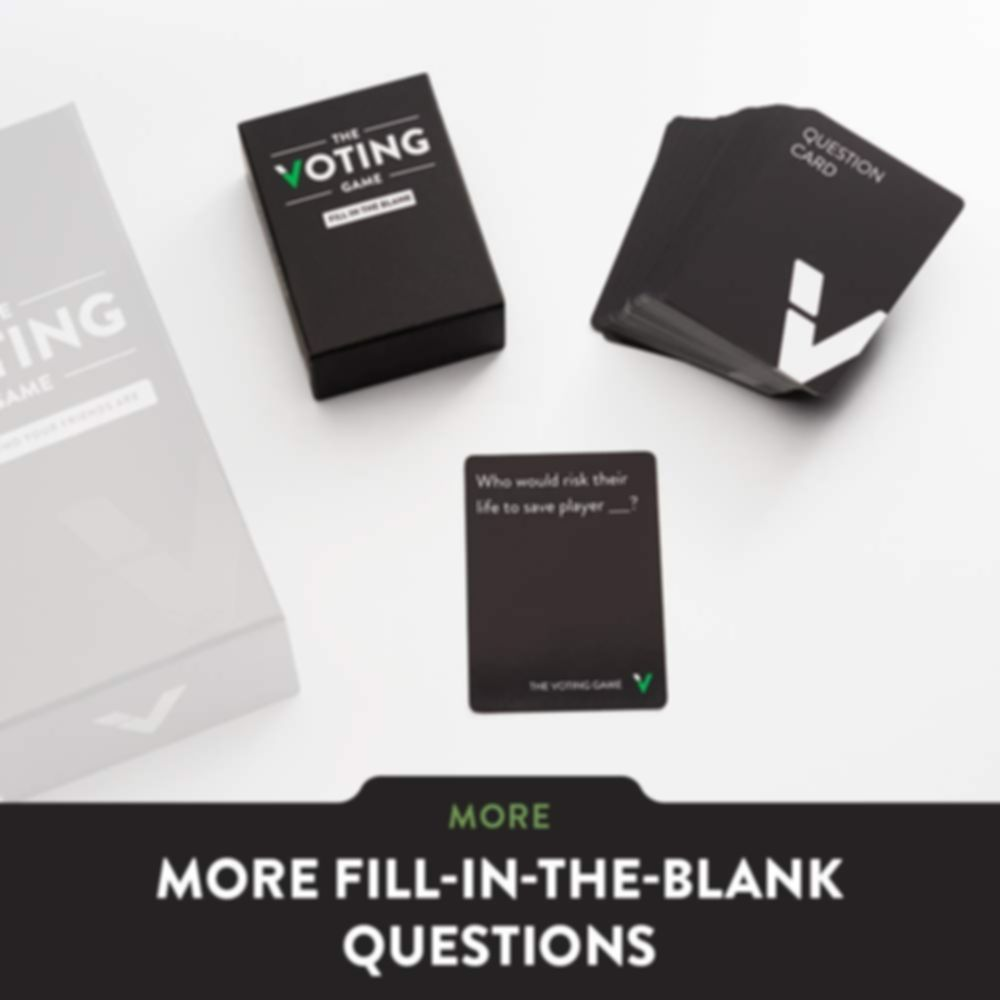 The Voting Game: Fill In The Blank cards