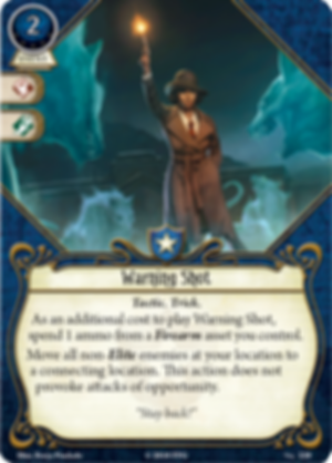 Arkham Horror: The Card Game – Union and Disillusion: Mythos Pack Warning Shot card