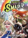 Smash Up: Pretty Pretty Smash Up
