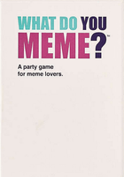 What Do You Meme?: A Millennial Card Game For Millennials And Their Millennial Friends