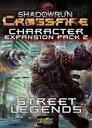 Shadowrun: Crossfire - Character Expansion Pack 2: Street Legends