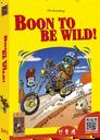 Bohn To Be Wild!