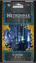 Android: Netrunner - Chrome City