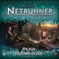 Android: Netrunner - Reign and Reverie