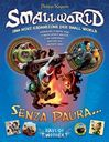 Small World: Senza Paura...