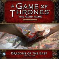 A Game of Thrones: The Card Game (Second Edition) – Dragons of the East